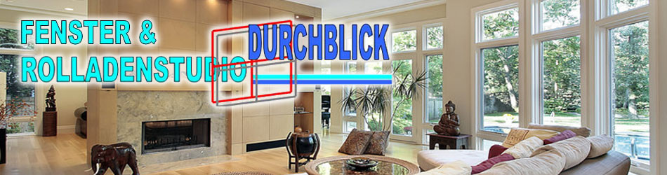 Fenster & Rolladenstudio Durchblick